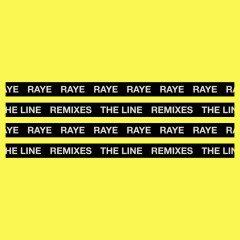 The Line (Remixes) - Raye