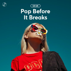 Pop Before It Breaks