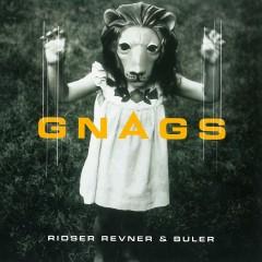 Ridser, Revner & Buler - Gnags