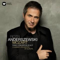 Mozart: Piano Concertos Nos 25 & 27 - Piotr Anderszewski