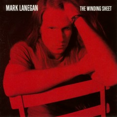 The Winding Sheet - Mark Lanegan