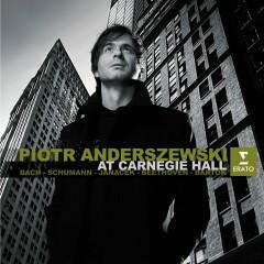 Piotr Anderszewski at Carnegie Hall - Piotr Anderszewski