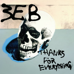 Thanks for Everything - Third Eye Blind