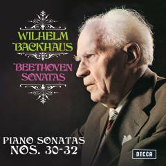 Beethoven: Piano Sonatas Nos. 30, 31 & 32 (Stereo Version) - Wilhelm Backhaus