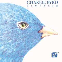 Bluebyrd - Charlie Byrd