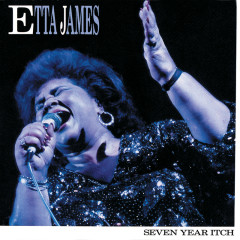 Seven Year Itch - Etta James