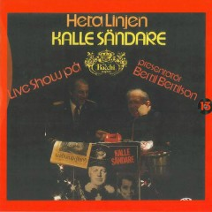 Heta linjen - Live show på Bacchi Wapen - Kalle Sändare