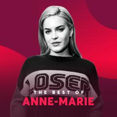 Những Bài Hát Hay Nhất Của Anne-Marie - Anne-Marie