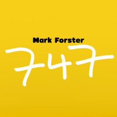 747 (Radio Version) - Mark Forster