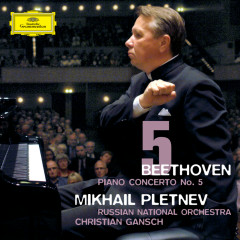 Beethoven: Piano Concerto No.5 - Mikhail Pletnev, Russian National Orchestra, Christian Gansch