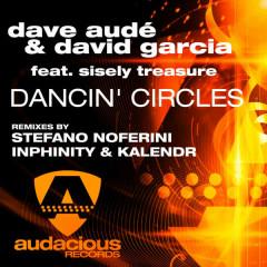 Dancin' Circles - David García, Dave Audé, Sisely Treasure
