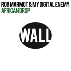 African Drop - Rob Marmot, My Digital Enemy