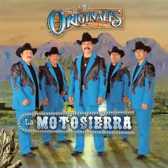 La Motosierra - Los Originales De San Juan