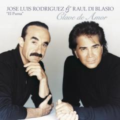Clave De Amor - José Luis Rodríguez, Rául Di Blasio