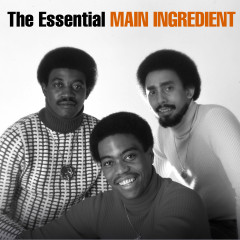 The Essential Main Ingredient - The Main Ingredient
