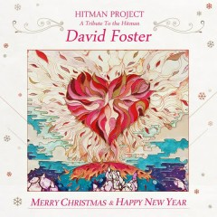 Hitman Project : A Tribute To The Hitman, David Foster - G.NA
