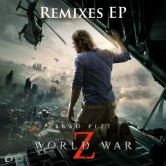 World War Z Remixes EP - Marco Beltrami
