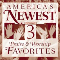 America's Newest Praise & Worship Favorites, Vol. 3 - Various Artists