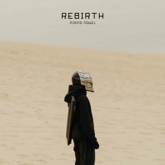 Rebirth (Beyond Lumino Forest) - Piano Novel