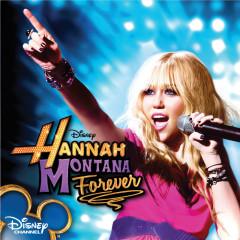 Hannah Montana Forever - Hannah Montana