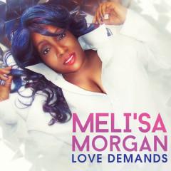 Love Demands - Meli'sa Morgan