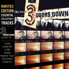 The Better Life (Rarities Edition: Live At Cynthia Woods Mitchell Pavilion) - 3 Doors Down