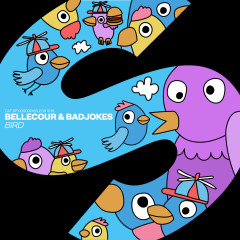 Bird - Bellecour, Badjokes