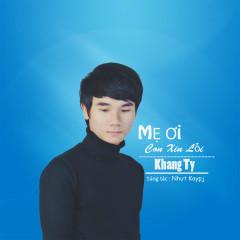 Mẹ Ơi Con Xin Lỗi   (Single)
