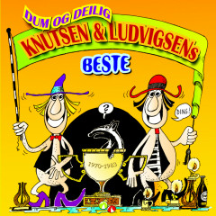 Dum og delig - Knutsen & Ludvigsens beste - Knutsen & Ludvigsen