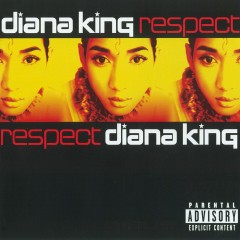 Respect (PA Version) - Diana King