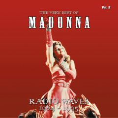 The Very Best Of - Radio Waves 1984-1995, Vol. 2 - Madonna