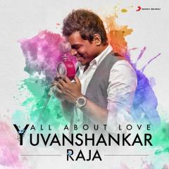 All About Love: Yuvanshankar Raja