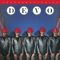 Freedom Of Choice (Deluxe Remastered Edition) - Devo