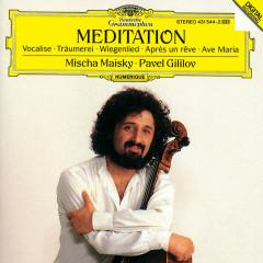 Mischa Maisky - Meditation - Mischa Maisky, Pavel Gililov