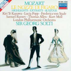 Mozart: Le Nozze di Figaro - Highlights - Kiri Te Kanawa, Lucia Popp, Frederica von Stade, Sir Thomas Allen, Kurt Moll