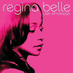 Lazy Afternoon - Regina Belle