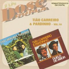 Dose Dupla (Vol 10) - Tĩao Carreiro & Pardinho