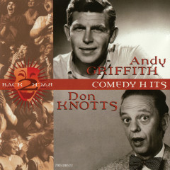 Back 2 Back Comedy Hits - Andy Griffith, Don Knotts