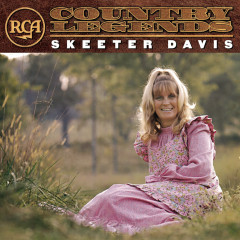 Skeeter Davis: RCA Country Legend - Skeeter Davis