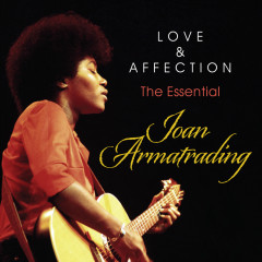 Love And Affection: The Essential Joan Armatrading - Joan Armatrading