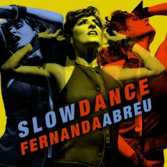 Slow Dance - Fernanda Abreu