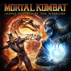 Mortal Kombat (Songs Inspired by the Warriors) - Various Artists