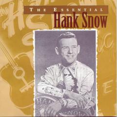 The Essential Hank Snow