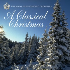 A Classical Christmas - The Royal Philharmonic Orchestra