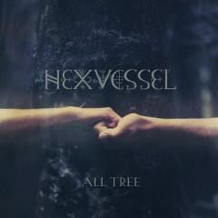 All Tree - Hexvessel