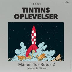 Månen Tur-Retur (Del 2) - Tintin