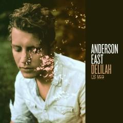 Delilah - Anderson East