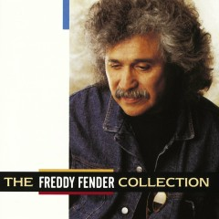 The Freddy Fender Collection - Freddy Fender