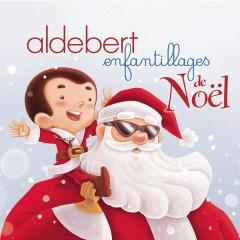 Enfantillages de Noël - Aldebert