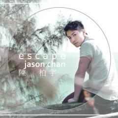 Escape - Jason Chan